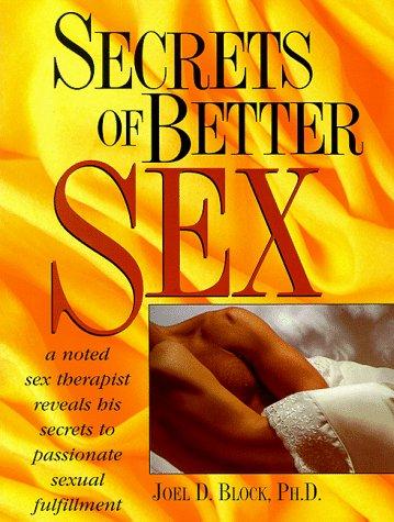 9780136214427: Secrets of Better Sex