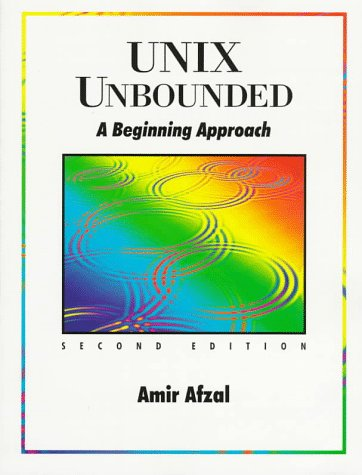 9780136216322: Unix Unbounded: A Beginning Approach