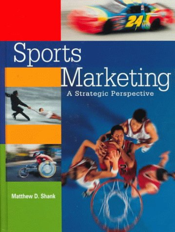 9780136218715: Sports Marketing: A Strategic Perspective