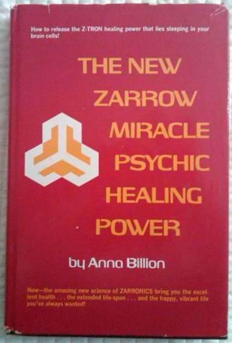 9780136222583: The New Zarrow Miracle Psychic Healing Power