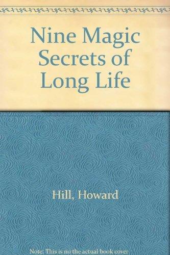 9780136224723: Nine Magic Secrets of Long Life