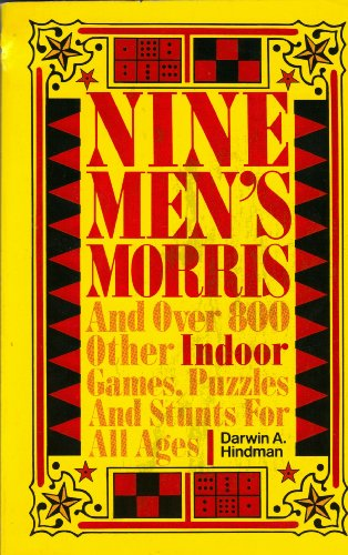 9780136225300: Nine men's Morris, and over 800 other indoor games, puzzles, and stunts for all ages