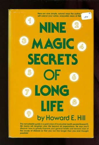 9780136225485: Nine Magic Secrets of Long Life