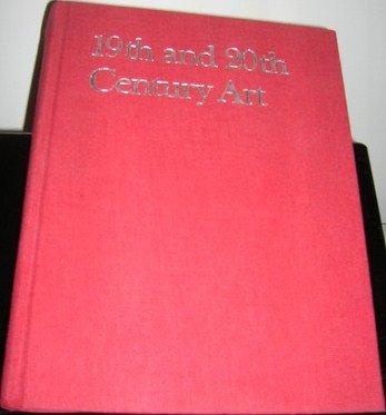 9780136226390: Nineteenth and Twentieth Century Art Painting, Sculpture (Library of Art History)