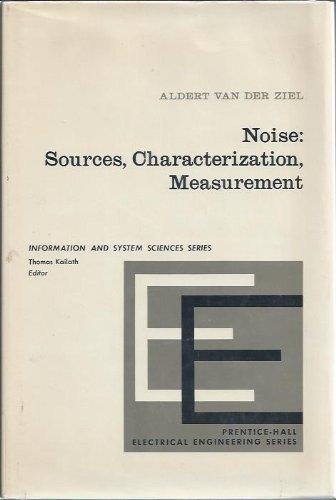9780136231653: Noise. Sources, Characterization, Measurement