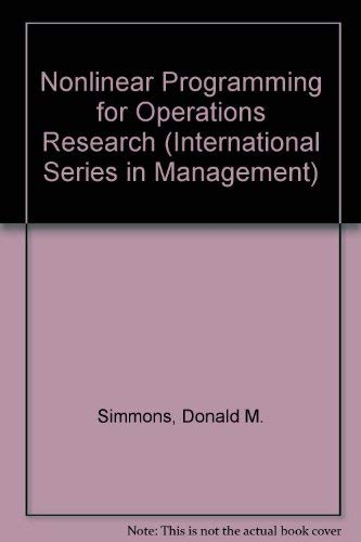 9780136233978: Nonlinear Programming for Operations Research (International Series in Management)