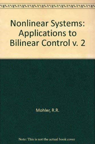 9780136235217: Nonlinear Systems: Applications to Bilinear Control v. 2
