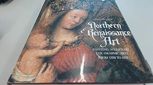 9780136235965: Northern Renaissance Art: Painting, Sculpture, the Graphic Arts From 1350 to 1575