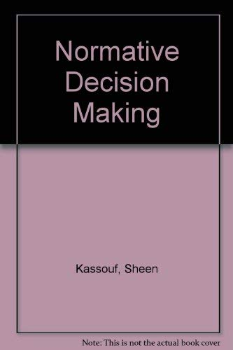 9780136236863: Normative Decision Making
