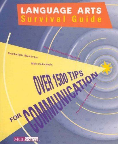 Language Arts Survival Guide: Over 1500 Tips for Communication: Iveson, Margaret (Series Editior)