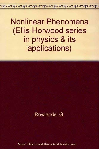 9780136244875: Nonlinear Phenomena (Ellis Horwood series in physics & its applications)
