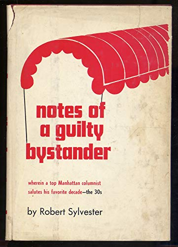 Notes of a Guilty Bystander