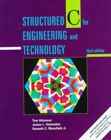 Structured C for Engineering and Technology: Mansfield, Kenneth C.,