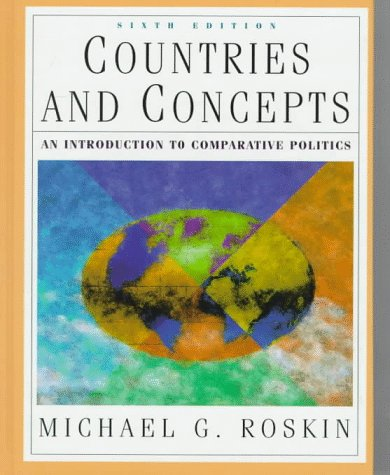 9780136252450: Countries and Concepts: An Introduction to Comparative Politics (6th Edition)