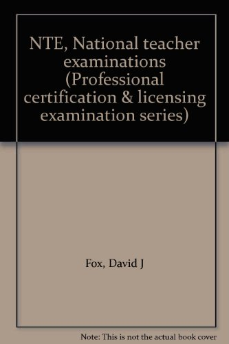 NTE, National teacher examinations (Professional certification & licensing examination series):...