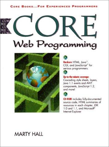 9780136256663: Core Web Programming (Core Series)