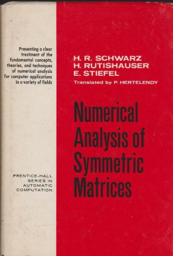 Numerical analysis of symmetric matrices, (Prentice-Hall series: Hans Rudolf Schwarz