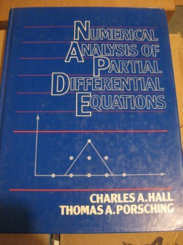 9780136265573: Numerical Analysis of Partial Differential Equations