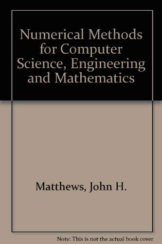 9780136265658: Numerical Methods for Computer Science, Engineering, and Mathematics