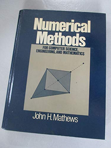 9780136266563: Numerical Methods for Computer Science, Engineering and Mathematics