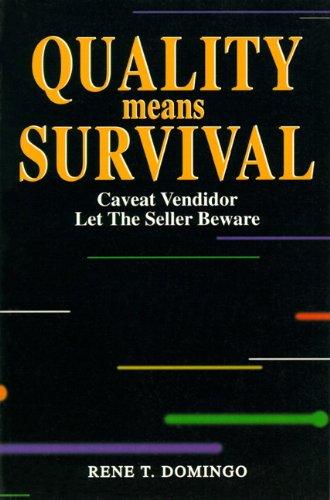 9780136267805: Quality Means Survival: Caveat Vendidor - Let the Seller Beware