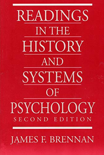 history and systems psychology Psyc 619 history and systems of psychology fall 2001 ludy t benjamin, jr office hours: t-th 8:30 - 9:30 psychology bldg 286 (or 284) tu 2:15 - 3:15.