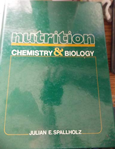 9780136272410: Nutrition: Chemistry and Biology