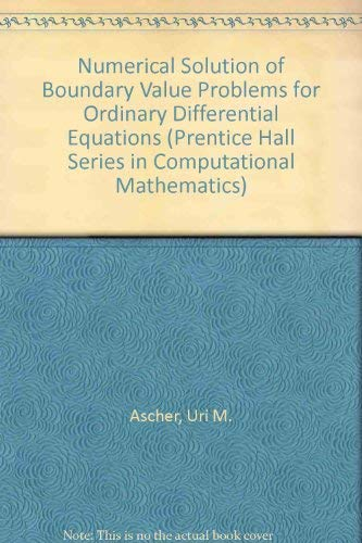 9780136272663: Numerical Solutions of Boundary Value Problems for Ordinary Differential Equations (Prentice Hall series in computational mathematics)