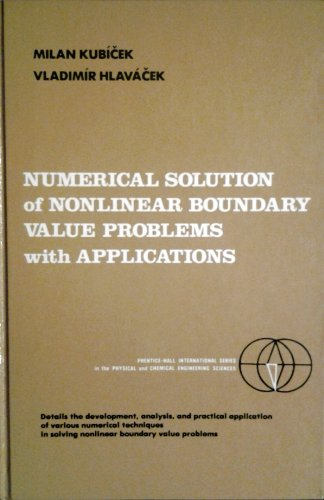 9780136273646: Numerical Solution of Nonlinear Boundary Value Problems with Applications (Prentice-Hall international series in the physical and chemical engineering sciences)
