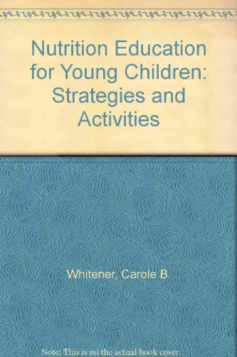 9780136274230: Nutrition Education for Young Children: Strategies and Activities