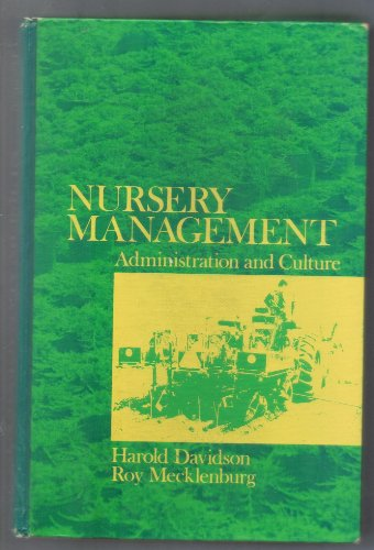 9780136274551: Nursery Management: Administration & Culture