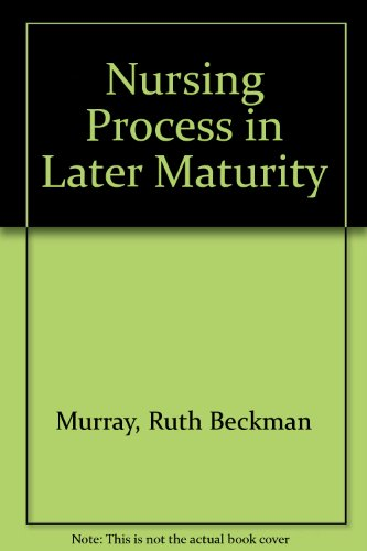 The Nursing Process in Later Maturity