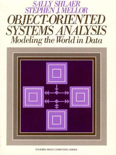 9780136290230: Object Oriented Systems Analysis: Modeling the World in Data