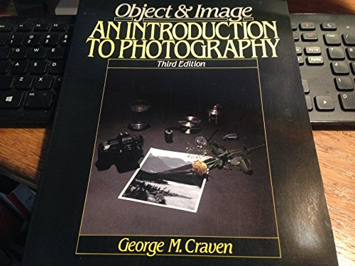9780136290643: Object and Image: An Introduction to Photography