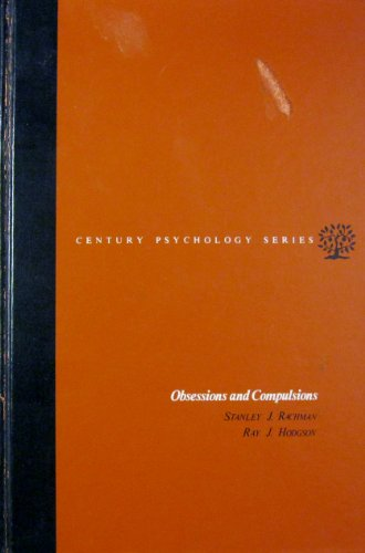 9780136291398: Obsessions and Compulsions (The century psychology series)