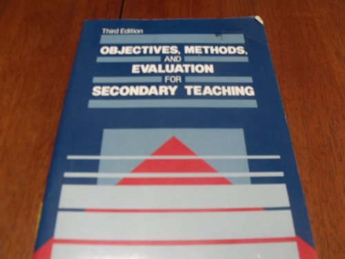 9780136291633: Objectives, Methods, and Evaluation for Secondary Teaching