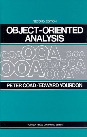 9780136299813: Object Oriented Analysis (2nd Edition) (Yourdon Press Computing Series)