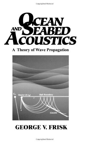 9780136301127: Ocean and Seabed Acoustics: A Theory of Wave Propagation