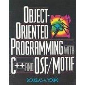 9780136302520: Object-Oriented Programming in C++ and OSF/Motif