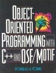 9780136302520: Object-Oriented Programming With C++ and OSF/Motif