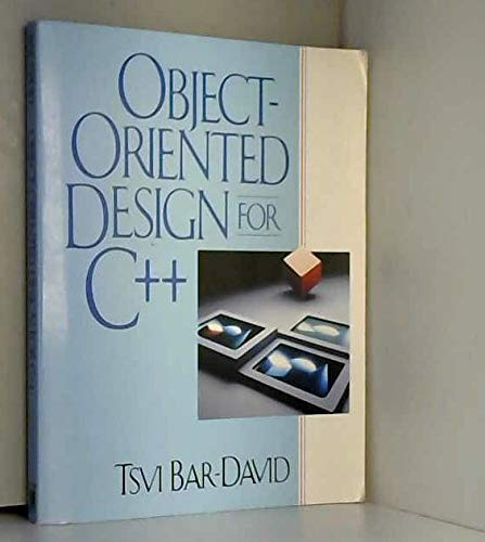 Object-Oriented Design for C++: Bar-David, Tsvi