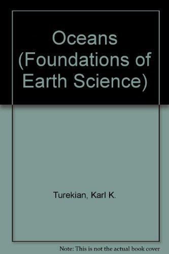 Oceans (Foundations of Earth Science): Karl K. Turekian