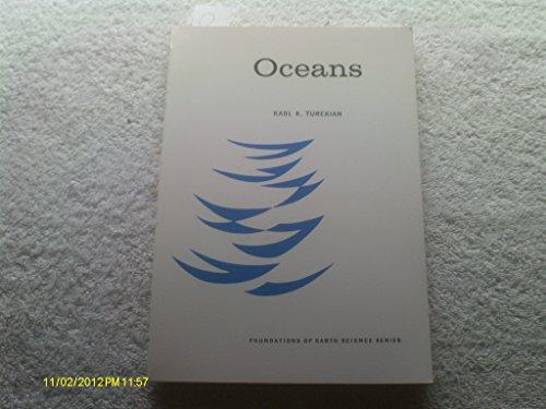 Oceans (Foundations of Earth Science Series): Turekian, Karl K.