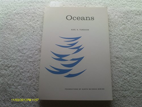 Oceans (Foundations of Earth Science Series): Karl K. Turekian
