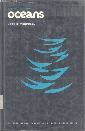 Oceans (Foundations of Earth Science): Turekian, Karl K.