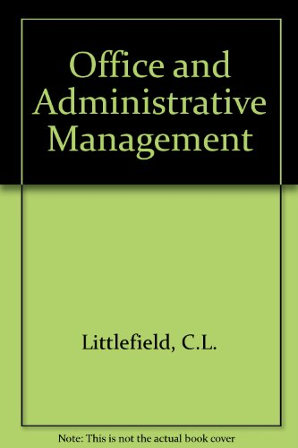 9780136309963: Office and Administrative Management: Systems Analysis, Data Processing, and Office Services