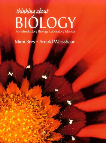 9780136330332: Thinking About Biology: An Introductory Biology Laboratory Manual
