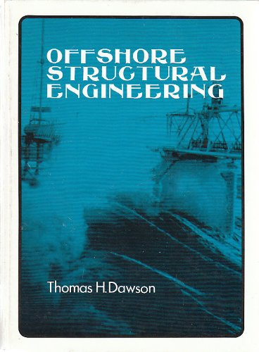 9780136332060: Offshore Structural Engineering