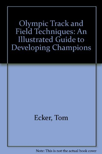 9780136339908: Olympic Track and Field Techniques: An Illustrated Guide to Developing Champions