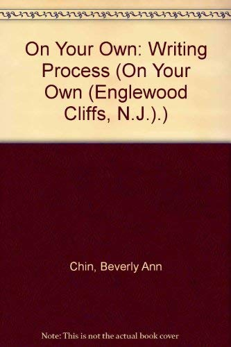 9780136340805: On Your Own: Writing Process (On Your Own (Englewood Cliffs, N.J.).)